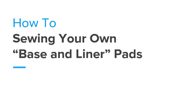 """Image of Making Pads: """"Base and Liner"""" style Guide"""