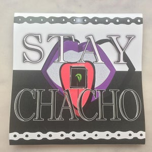 Image of STAY CHACHO