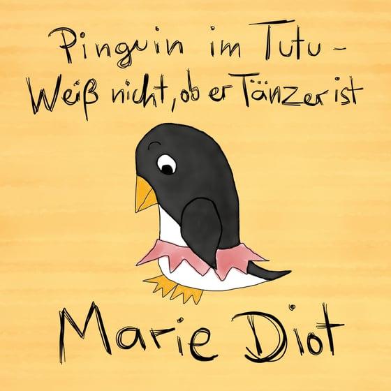 """Image of CD """"Pinguin im Tutu - Weiß nicht, ob er Tänzer ist"""""""