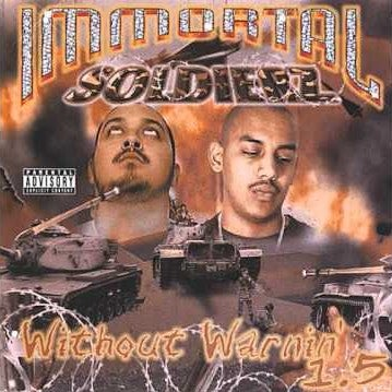 "Image of Immortal Soldierz ""Without Warnin 1.5"" Debut Album"