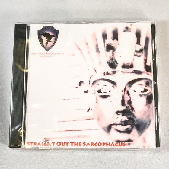 Image of Netherworld Records presents... Straight Out the Sarcophagus CD
