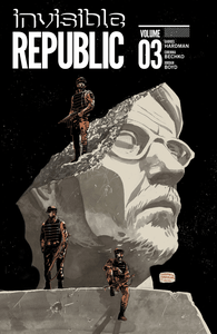 Image of INVISIBLE REPUBLIC, VOL. 3 TRADE PAPERBACK (signed)