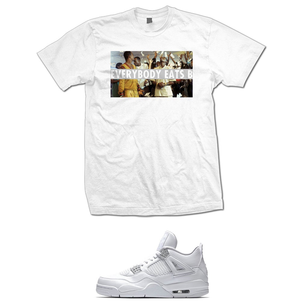 Image of PAID N FULL EVERYBODY EATS B RETRO 4 PURE MONEY T SHIRT - WHITE
