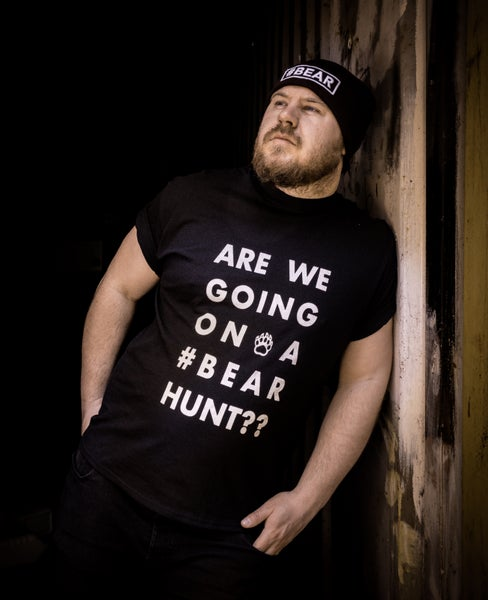 Image of #BEAR HUNT Tshirt