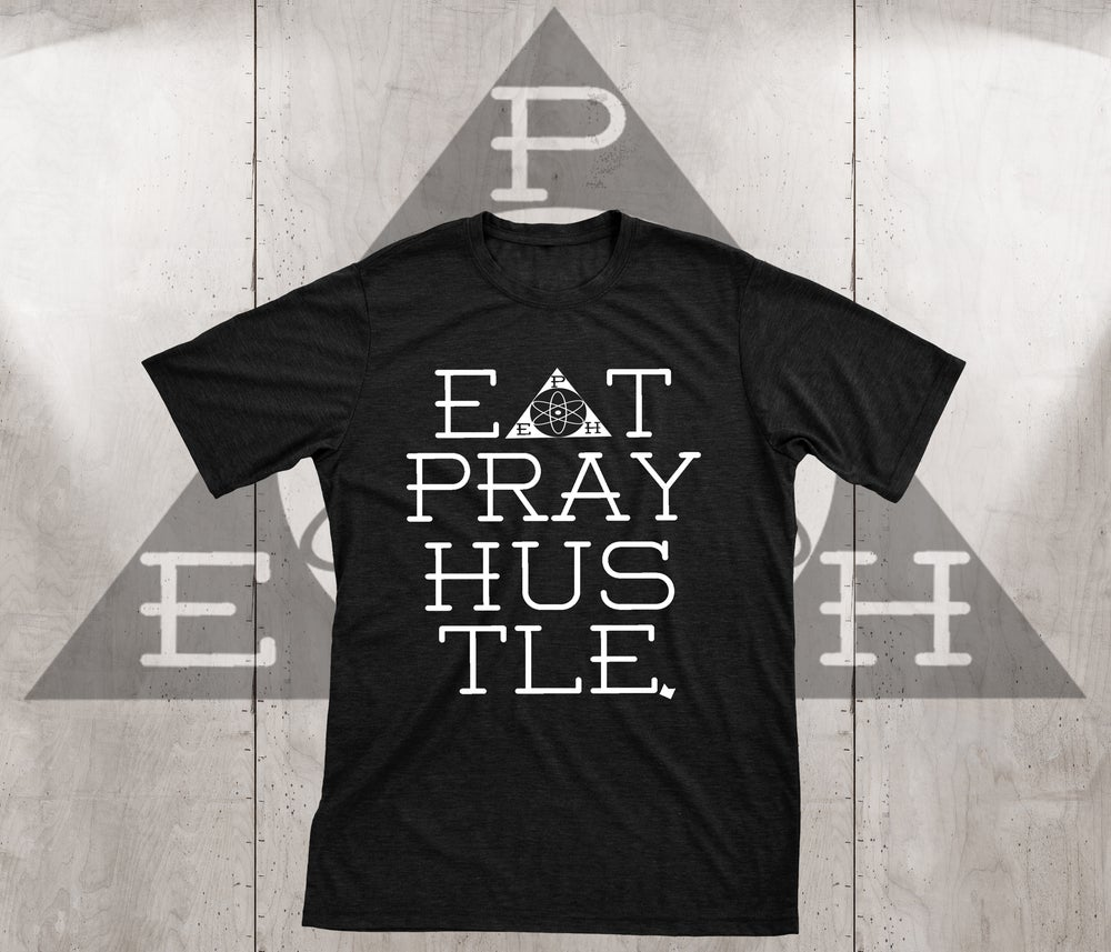 Image of EAT PRAY HUSTLE X MOTEEF