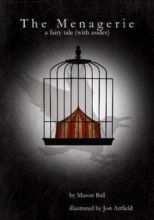 Image of The Menagerie - a fairy tale (with asides)