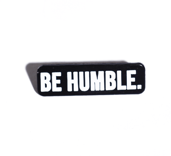 Image of Be Humble Enamel Pin
