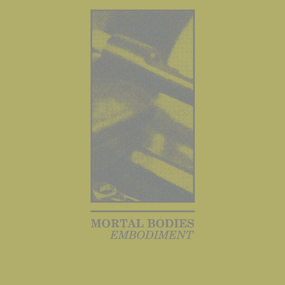 Image of Mortal Bodies - Embodiment CS
