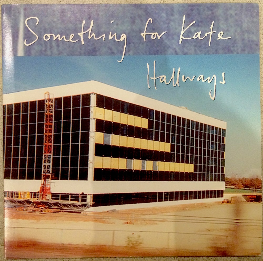 Image of Something for Kate - 'Hallways' 7 inch vinyl single - ORIGINAL PRESSING