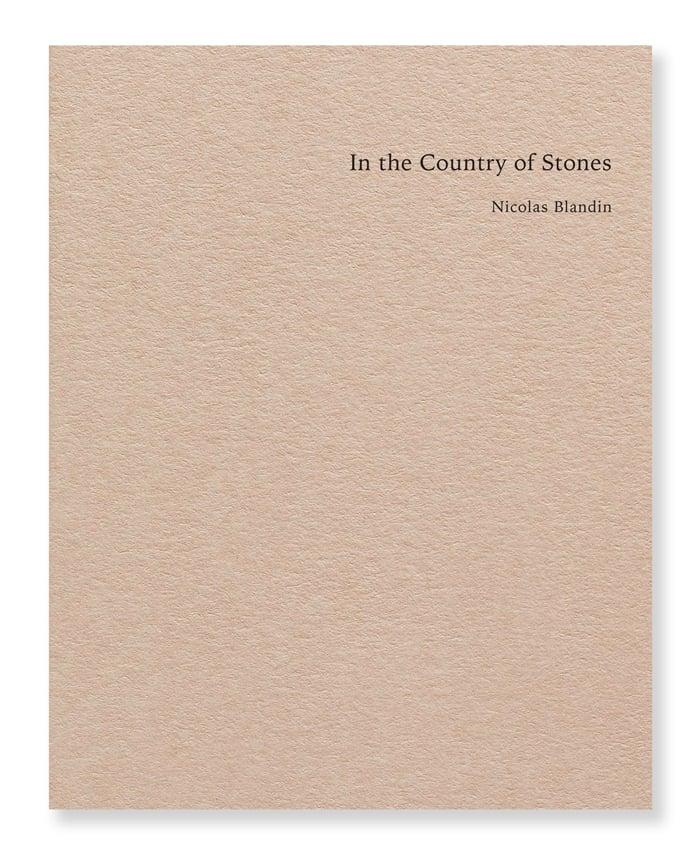 Nicolas Blandin - In the Country of Stones