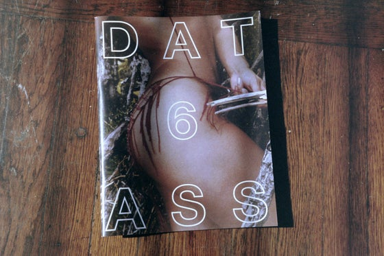Image of Dat ass Zine vol. 6 *fitness issue*