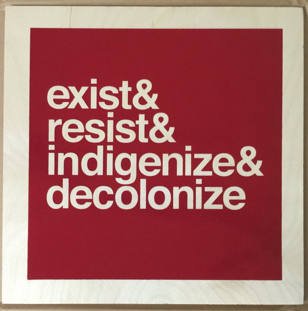 Image of Exist&Resist (2016, Dark Red on Birch)