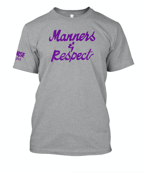 Image of Manners & Respect Shirt by Nurse Signs