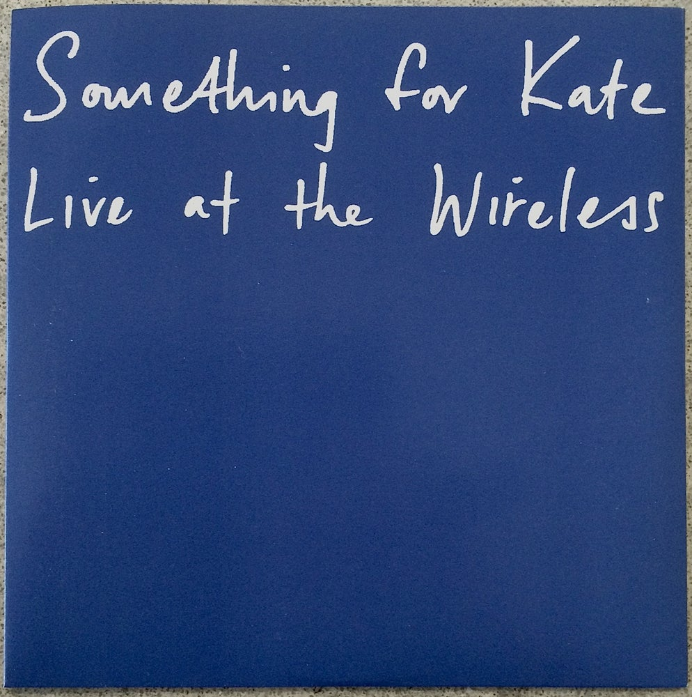 Image of Something for Kate - Live at the Wireless promotional CD 1999.