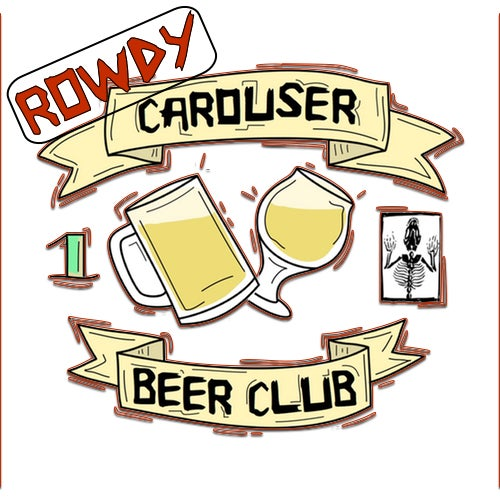 Image of Rowdy Carouser Club!