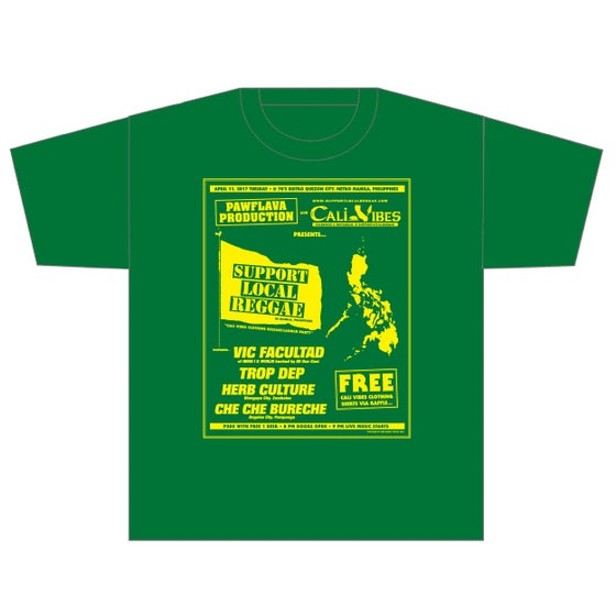 Image of SUPPORT LOCAL REGGAE IN MANILA - LIMITED EDITION FLYER SHIRT