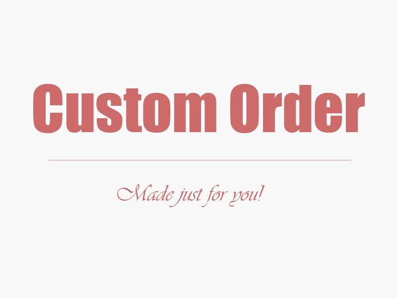 Image of Custom Order Service