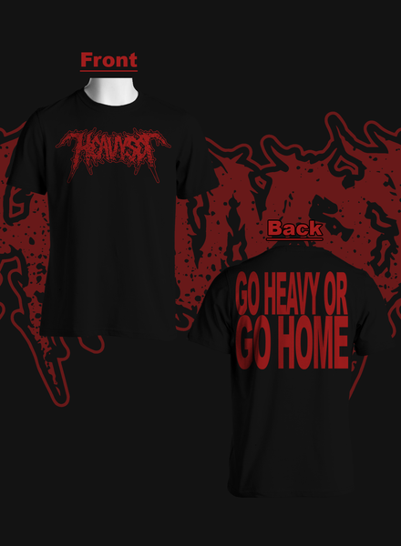 """Image of """"Go Heavy Or Go Home"""" Tee"""