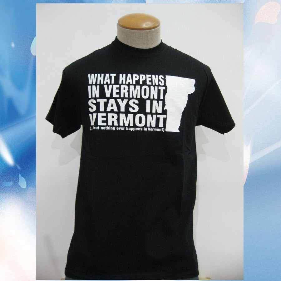 Image of What Happens in Vermont Stays in Vermont T-Shirt - vermont clothing - 802 store - 802 shop