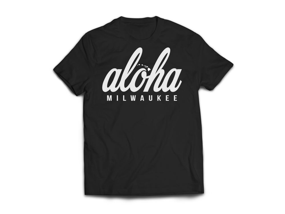 Image of Black Tee x Aloha Milwaukee
