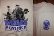 Image of Mad Existence Shirt