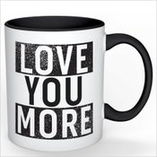 Image of The LOVE YOU MORE Mug (Black)