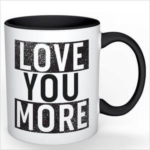 Image of The LOVE YOU MORE Mug (Black)