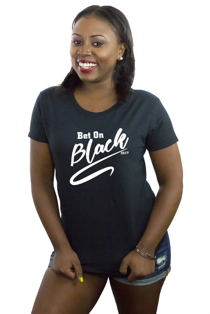 Image of Bet on Black Ladies Tee--White on Black