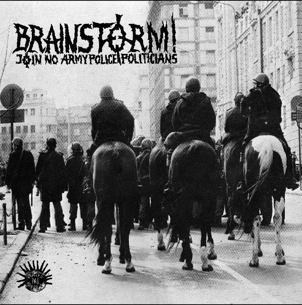 Image of Brainstorm / Battle Of Disarm – Join No Army Police And Politician / Anti-War - split Lp