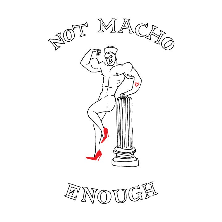 Image of NOT MACHO ENOUGH T-SHIRT (TANK)