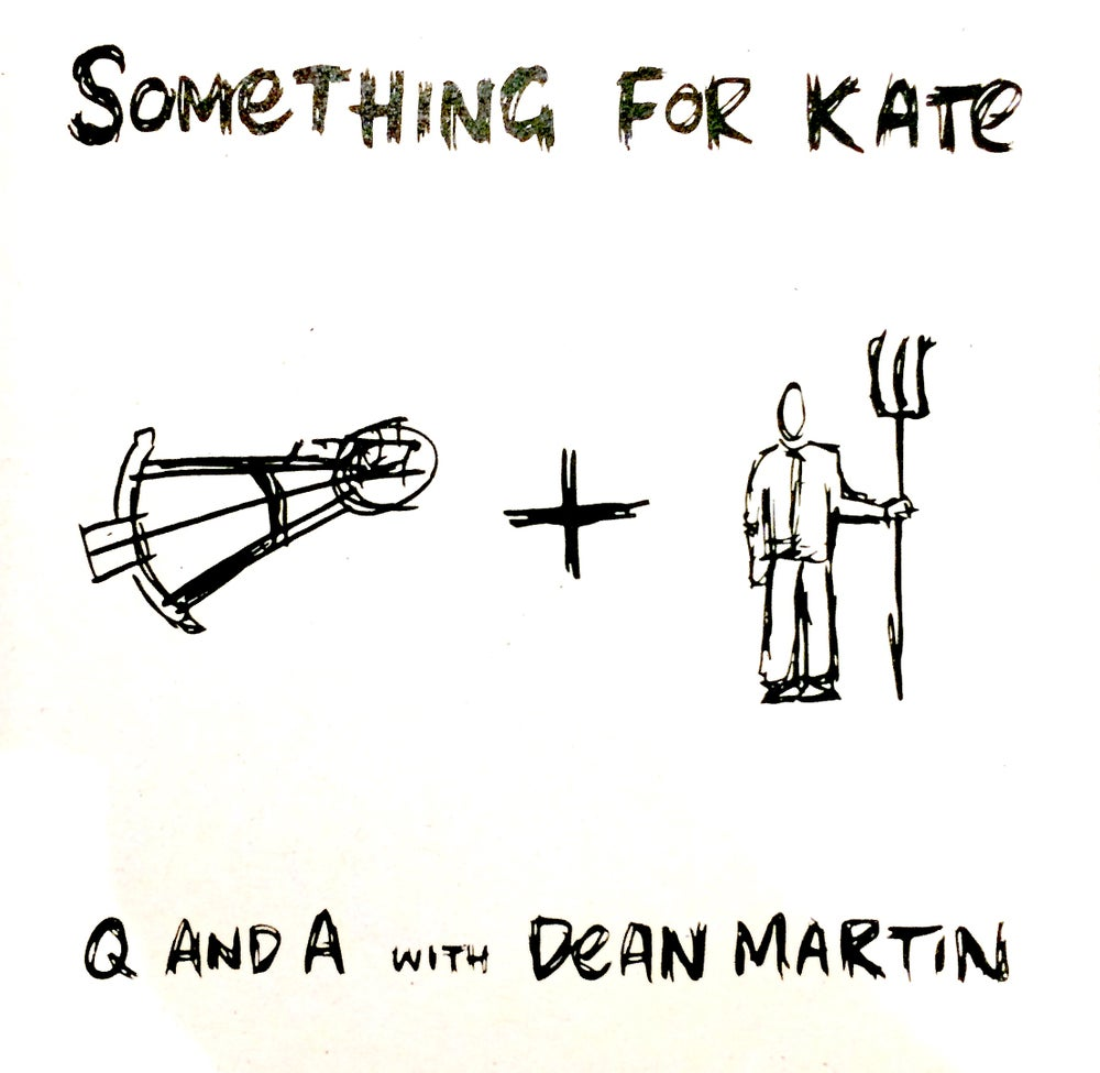 Image of Something for Kate - 'Q And A With Dean Martin' CD Original