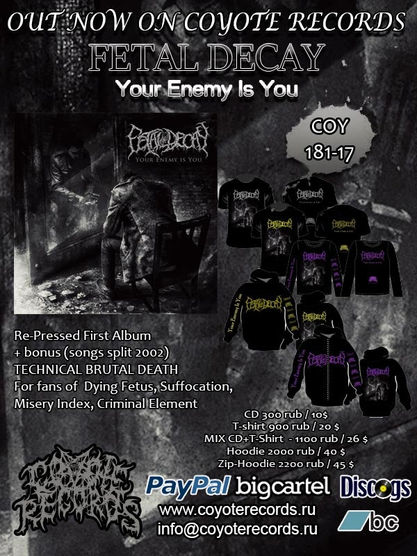 NEW!!! FETAL DECAY Your Enemy Is You - Merch !!!