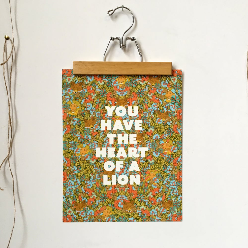 Image of You Have the Heart of a Lion-11 x 14 print