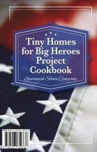 Image of Tiny Homes for Big Heroes Cookbook **ELECTRONC COPY**