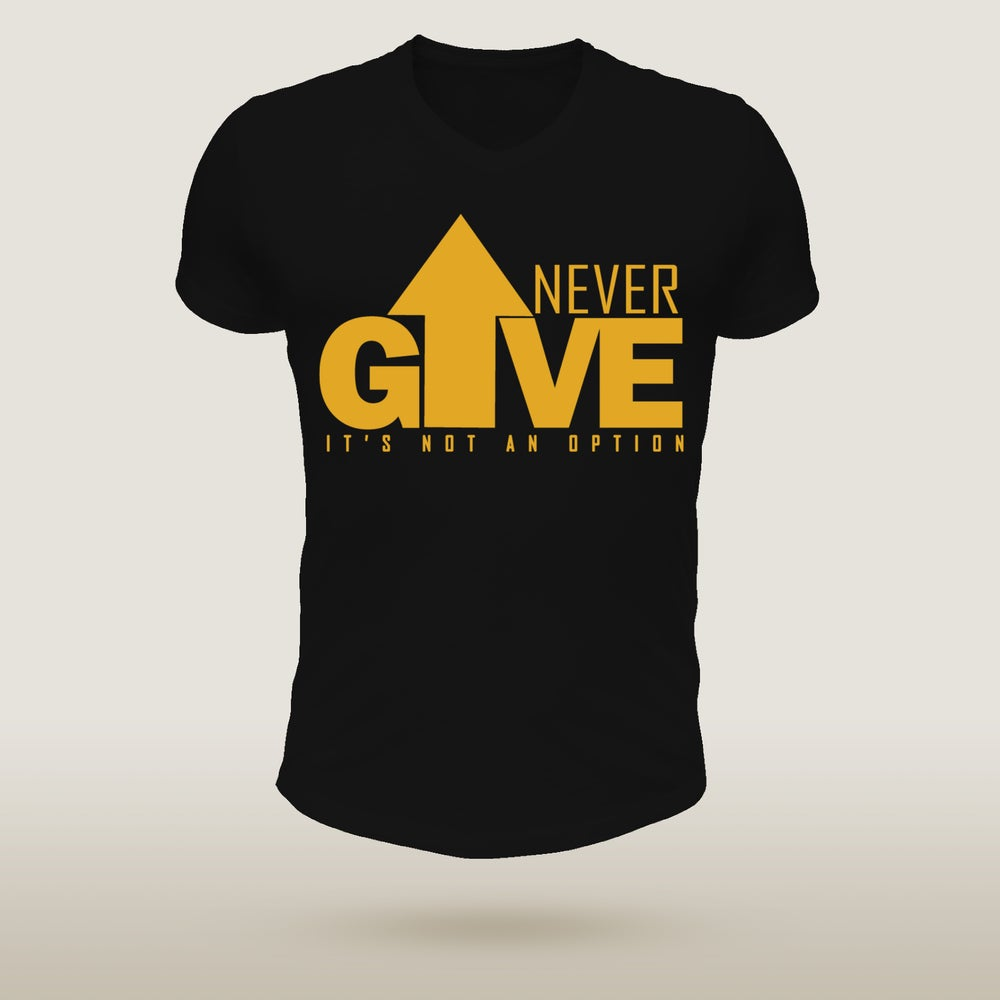 Image of Never Give Up - Metallic Gold Edition