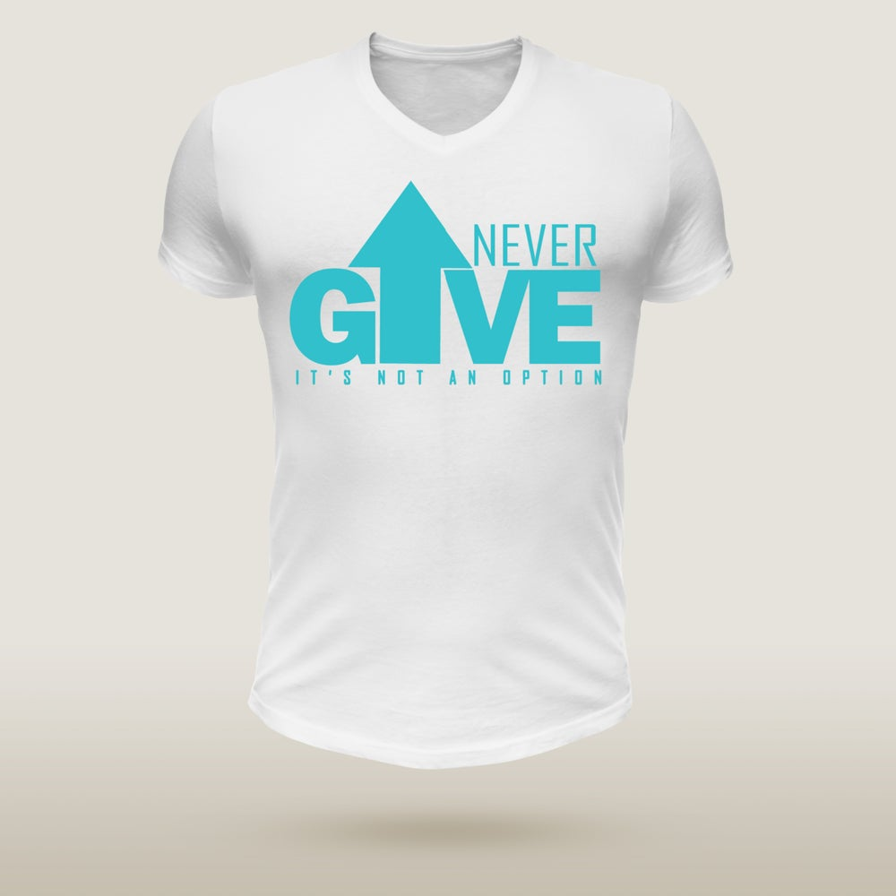 Image of Never Give Up - Blue & White SPECIAL EDITION
