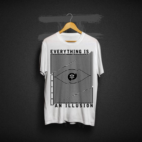 Image of EVERYTHING IS AN ILLUSION T-SHIRT