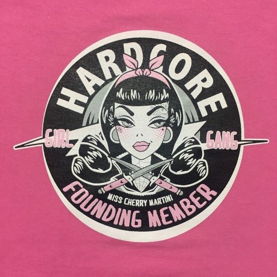 Image of Hard Core Girl Gang Ladies T-Shirt - Limited Edition Pink