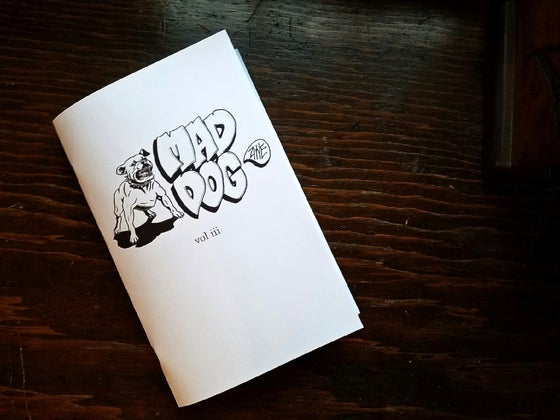 Image of Mad Dog Zine #3
