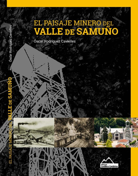 Image of El Paisaje Minero del Valle de Samuño