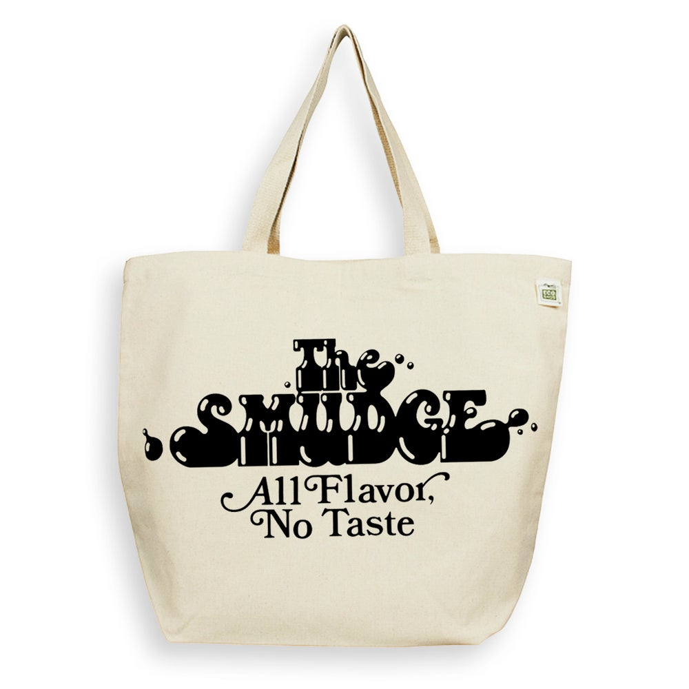 Image of No Taste Tote Bag