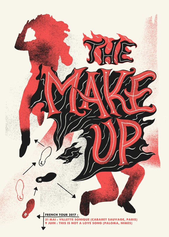 THE MAKE UP (French Tour 2017) screenprinted poster