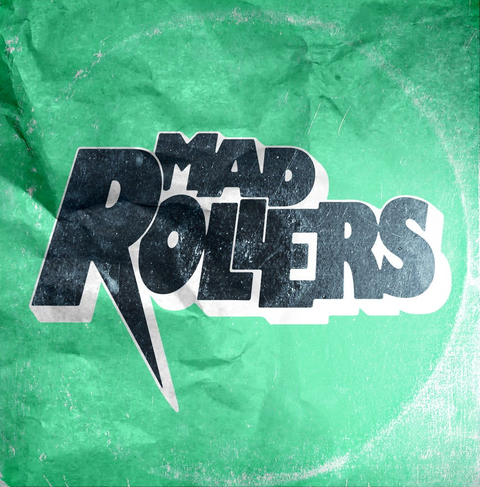 "Image of MAD ROLLERS - S/T 7""!!!"