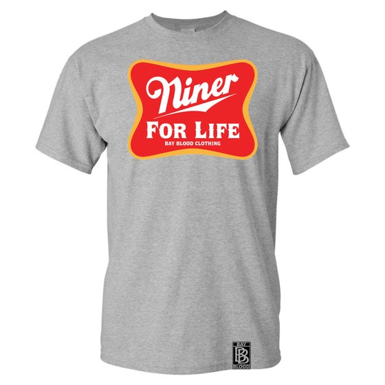 Image of Niner For Life Tee (Grey)