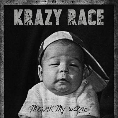 "Image of Pre-Order Krazy Race ""Mark My Words"" CD"