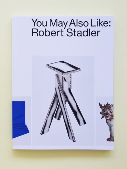 Image of YOU MAY ALSO LIKE: ROBERT STADLER