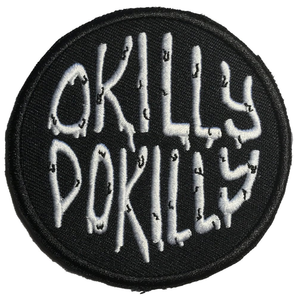 Image of Okilly Dokilly Patch - 3""