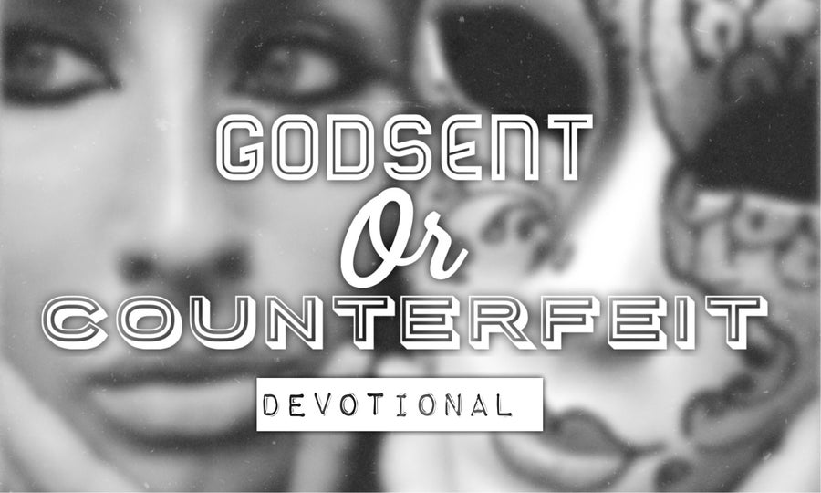 Image of GodSent or Counterfeit Devotionals