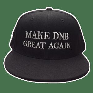 Image of Make DNB Great Again Snapback