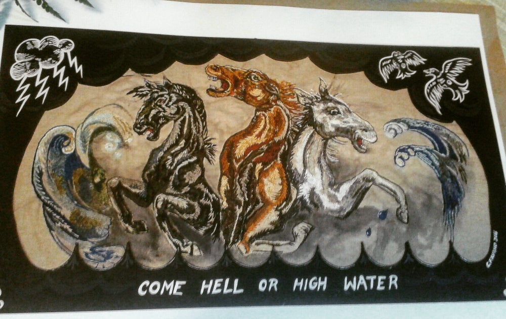Image of Come Hell or High Water giclee print